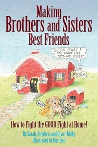 Book Review: Making Brothers and Sisters Best Friends