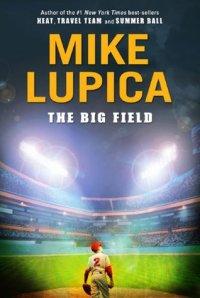 Big Field, The