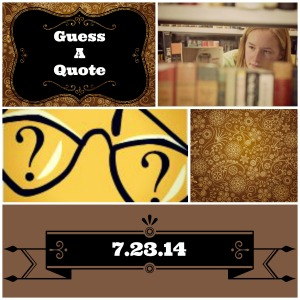 Guess a Quote-7.23.14
