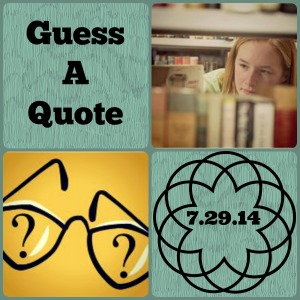 Guess A Quote-8.29.14