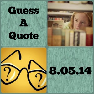Guess A Quote 8.05.14