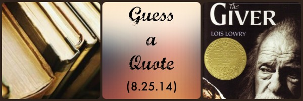 Guess a Quote (8.25.14)