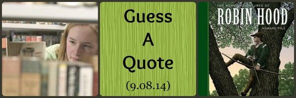 Guess a Quote (9.08.14)