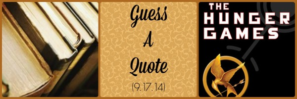 Guess A Quote (9.17.14)