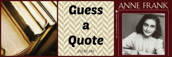 Guess a Quote_Anne Frank