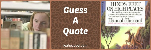 Guess a Quote [Hinds Feet]