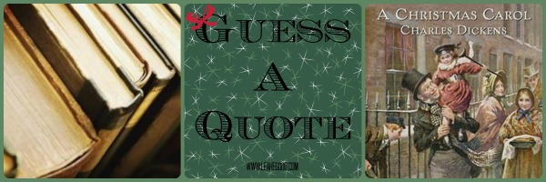 Guess a Quote [A Christmas Carol]