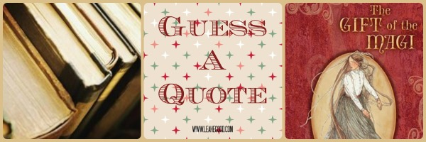 Guess a Quote [Gift of the Magi]