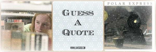 Guess a Quote [Polar Express]