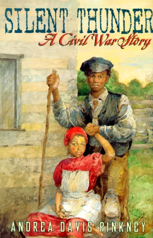 Silent Thunder: A Civil War Story by Andrea Davis Pinkney